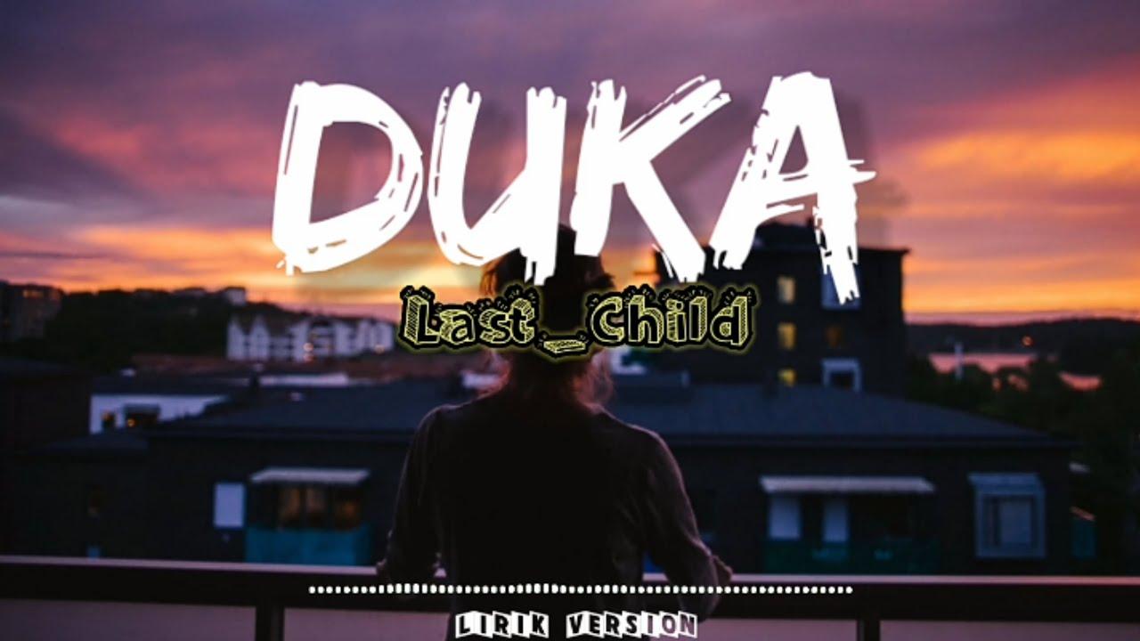 Download Duka - Last Child (Lirik) MP3 Gratis