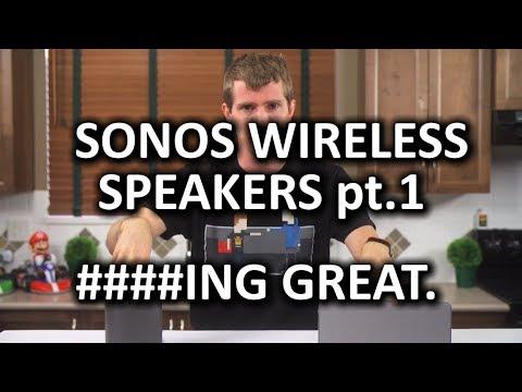 SONOS Wireless HiFi Speaker System Part 1