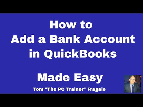 creating a bank account in QuickBooks - How to create a bank account in Quickbooks