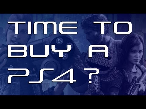 Is It Time To Buy A PS4?