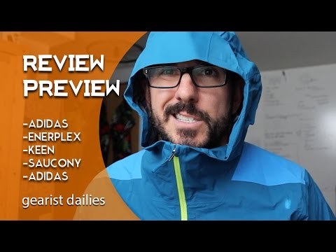 Review Preview: Patagonia, Enerplex, Keen, Saucony, Adidas | Gearist Dailies