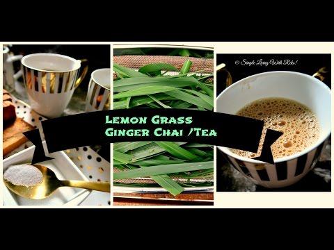 Lemon grass Ginger Chai / गवती चहा / how to make masala tea / Indian tea recipe