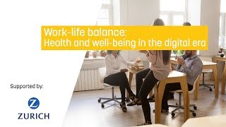 Work-life balance: Health and well-being in the digital era