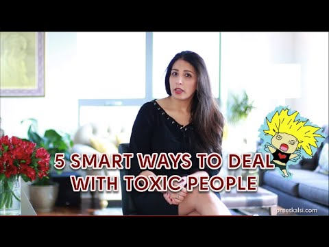 5 Smart Ways To Deal With Toxic People | Preet Kalsi | Life Coach London | Career Coach London