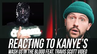 "Reacting to Kanye's ""Wash Us In The Blood"" feat Travis Scott"