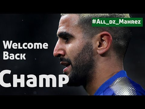 Welcome Back #Riadh_Mahrez