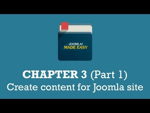 Chapter 3 (Part 1) | Create content for Joomla site
