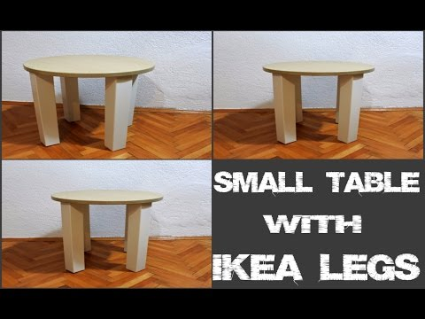 Small Table with Ikea Legs