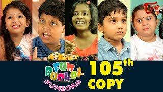 Fun Bucket JUNIORS | Episode 105 | Kids Funny Videos | Comedy Web Series | By Nagendra K | TeluguOne