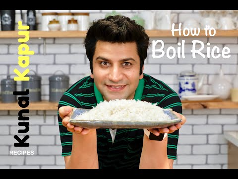 How to Boil Rice Perfectly   Kunal Kapur Recipes