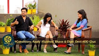 Conditions Apply | Subhod Bhave & Deepti Devi | DD Chat