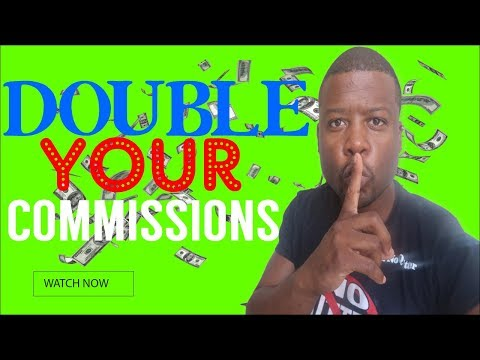 How To Double Your Affiliate Commissions