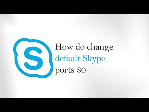 How to change default Skype ports 80 -  change skype port  Windows 10
