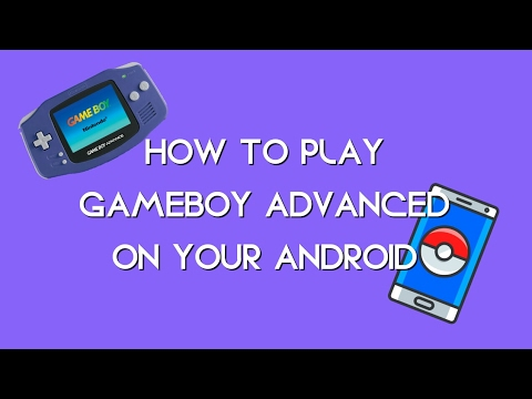 HOW TO PLAY GBA GAMES ON ANDROID 2017