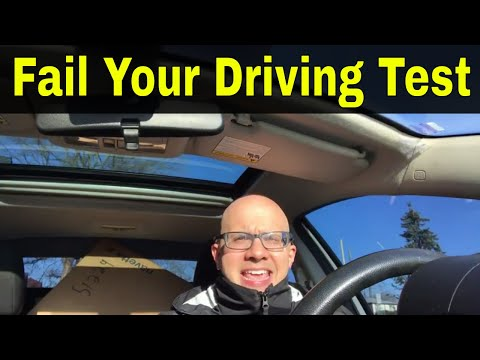 How To Fail Your Driving Test In 2018
