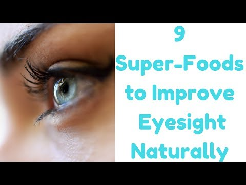 9 Healthy Super Foods For Your Eyes That Can Improve & Maintain Your Eyesight Evergreen