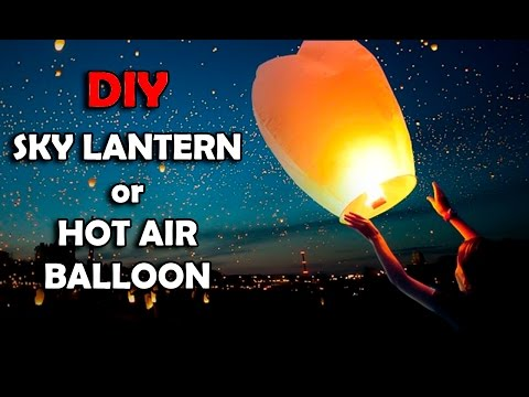 How To Make Sky Lantern or Hot Air Balloon, DIY Sky Lantern, DIWALI SPECIAL