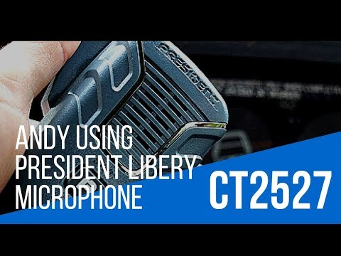 Andy CT2527 using President Liberty CB radio mic.