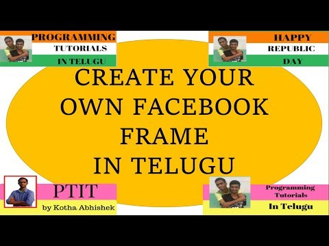 Create Your Own Facebook Frame Campaign in Telugu by Kotha Abhishek