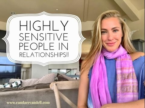 Highly Sensitive People in Relationships