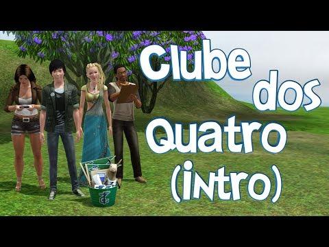 The Sims 3 - O Clube dos Quatro (Ep. 0 - Intro)