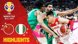 China v Nigeria - Highlights - FIBA Basketball World Cup 2019