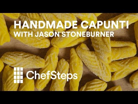 Handmade Capunti with Jason Stoneburner
