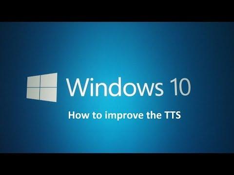 How to improve Windows 10 TTS