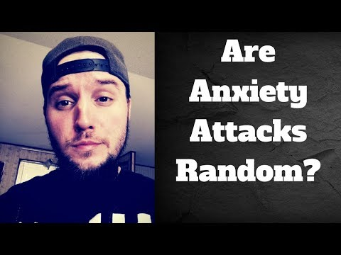 Are Anxiety Attacks Random?
