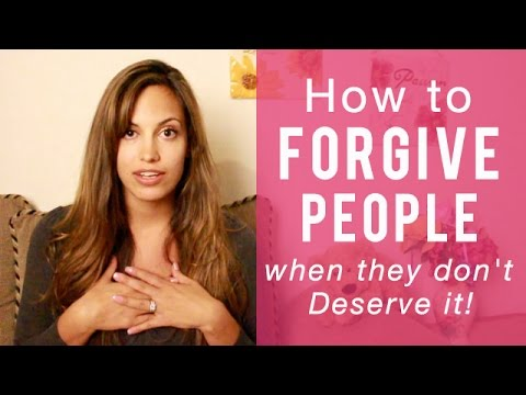 Forgiving others: How to forgive people who don't deserve it