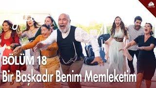 Download Yeni Gelin - Bir Başkadır Benim Memleketim / 18.Bölüm Video