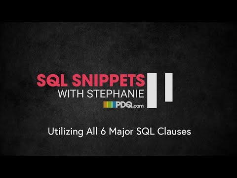 SQL Snippets: Utilizing All 6 Major SQL Clauses