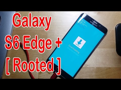 How to Root Samsung Galaxy S6/S6 Edge Plus - Marshmallow 6.0.1