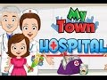 My Town: Hospital - Top Best Apps For Kids Games