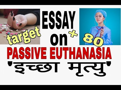 Essay on iccha mrityu passive euthanasia   ssc cgl tire 3 Descriptive paper essay   for uppcs exam