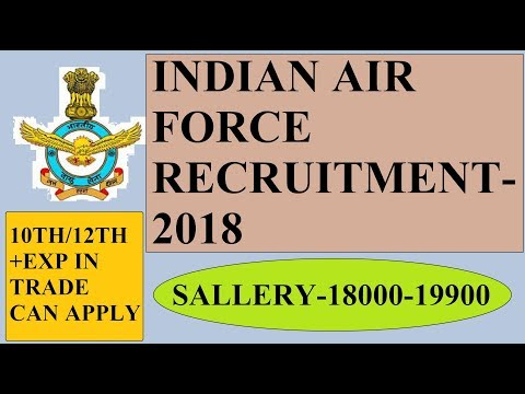 INDIAN AIR FORCE RECRUITMENT ELIGIBILITY SALLERY STEPS TO APPLY 2018