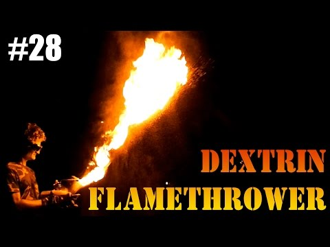 DIY dextrin starch flamethrower