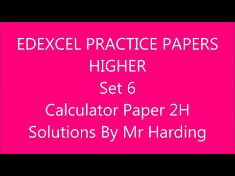 Calculator Practice Paper 2H (Set 6) - Edexcel GCSE 9-1 Math - Solutions By Mr Harding