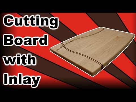 DIY cutting board with Inlay