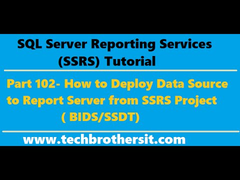 SSRS Tutorial Part 102-How to Deploy Data Source to Report Server from SSRS Project