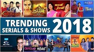 Top 10 Tamil Serials 2018 Videos - 9tube tv
