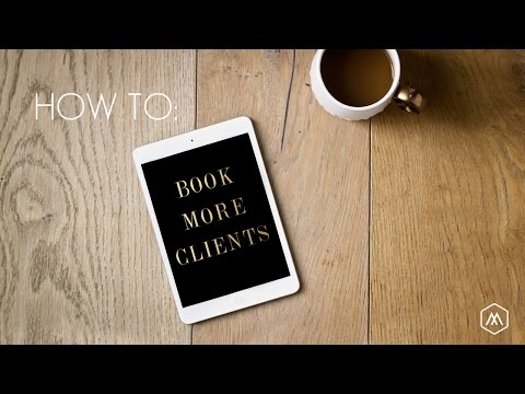 How To Book More Clients Part 1