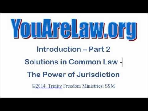 2 - YouAreLaw.org - Jurisdiction and Common Law
