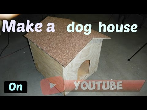 Simple and easy dog house