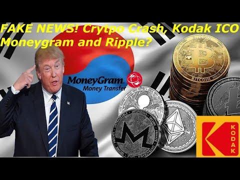 KOREA FAKE NEWS Crypto CRASH KODAK MONEYGRAM RIPPLE