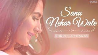 Sanu Nehar Wale | Dhrriti Saharan | Latest Cover Songs 2020 | Latest Romantic Songs | Noor Jehan