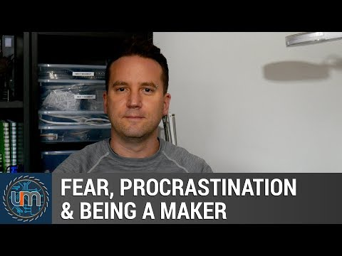 Fear of failing, Procrastination & being a maker...