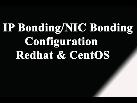 IP Bonding-NIC Bonding Configurationin Linux-Redhat | CentOS| SuSe Linux