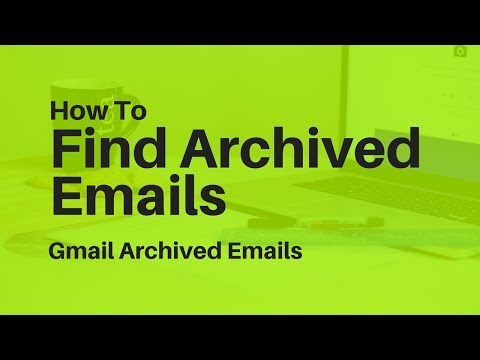 How to View Archived Gmail | Gmail all mail archiving tips