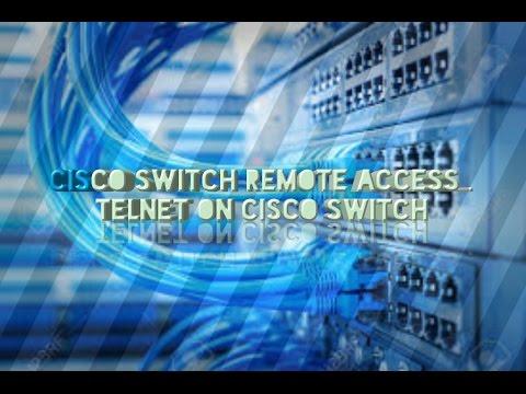 Cisco Switch Remote Access , Telnet On Cisco Switch.